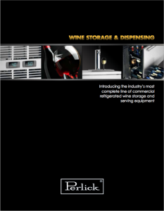 Perlick Guide to Serving and Dispensing Wine