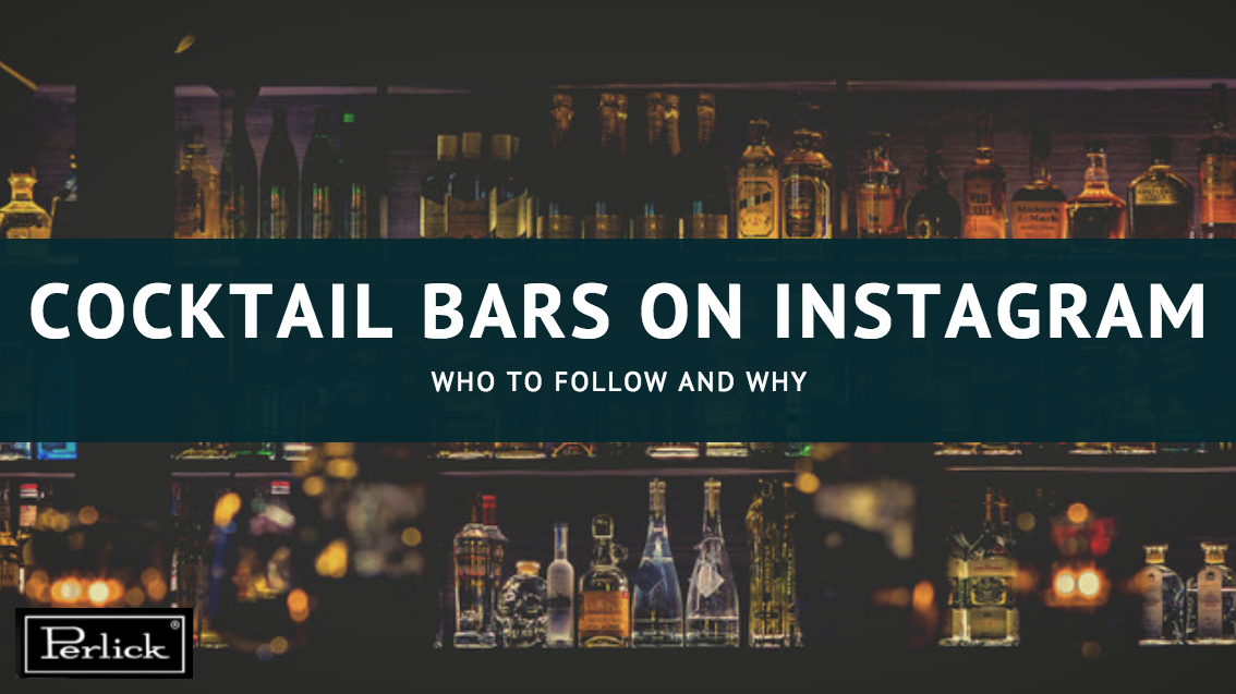 Cocktail Bars to Follow on Instagram in 2018